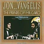 Jon & Vangelis The Friends Of Mr. Cairo