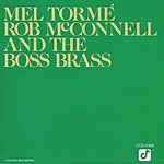 Rob McConnell The Boss Of The Boss Brass