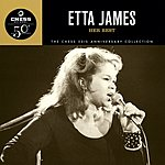 Etta James The Chess 50th Anniversary Collection: Her Best