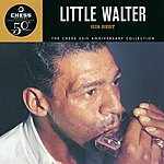 Little Walter The Chess 50th Anniversary Collection: His Best
