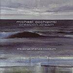 Michael Occhipinti Creation Dream: The Songs Of Bruce Cockburn