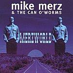 Mike Merz Merzworld
