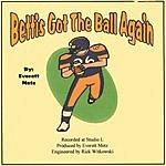 Everett D. Metz Bettis Got The Ball Again