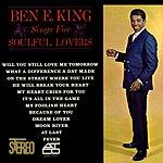 Ben E. King Ben E. King Sings For Soulful Lovers