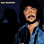 Bob Neuwirth Bob Neuwirth