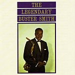 Buster Smith The Legendary Buster Smith
