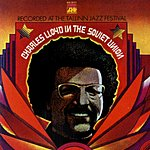 Charles Lloyd Charles Lloyd In The Soviet Union