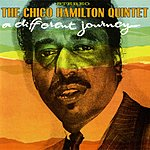 Chico Hamilton A Different Kind Of Journey