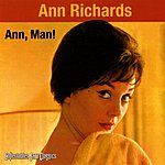 Ann Richards Ann, Man!