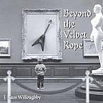 J. Russ Willoughby Beyond The Velvet Rope