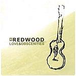 Redwood Love&Obscenities