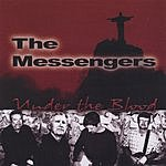 The Messengers Under The Blood