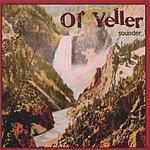 Ol' Yeller Sounder