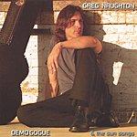 Greg Naughton Demogogue & The Sun Songs
