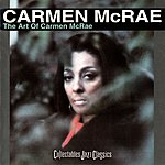 Carmen McRae The Art Of Carmen McRae