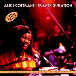Alice Coltrane Transfiguration (Live)