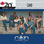 Cano 20th Century Masters - The Millennium Collection: The Best Of CANO