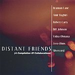 Brannan Lane Distant Friends (A Compilation Of Collaborations)