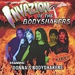 Donna's Bodyshakers Invazion Of The Bodyshakers