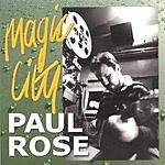 Paul Rose Band Magic City