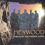 Heywood Through The Hidden Gates