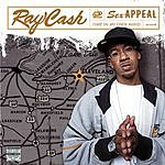 Ray Cash Sex Appeal (Pimp In My Own Mind) (Parental Advisory)