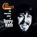 Chicago The Innovative Guitar Of Terry Kath