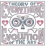 Theory Of Everything 'Evolution Of The 'Art