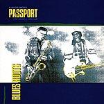 Passport Blues Roots