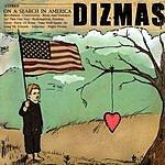 Dizmas On A Search In America