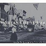 Modern Life Is War Witness