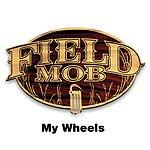 Field Mob My Wheels (Parental Advisory)