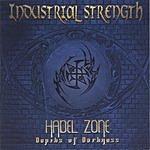 Industrial Strength Hadel Zone