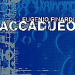 Eugenio Finardi Accadueo