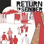 Return To Sender Return To Sender