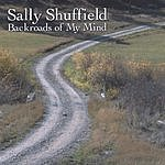 Sally Shuffield Backroads Of My Mind