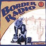Border Radio Lil' Songbook