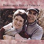 Barry & Holly Tashian At Home