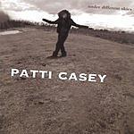 Patti Casey Under Different Skies