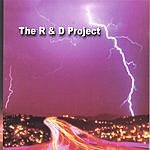 The R & D Project The R & D Project