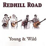 Redhill Road Young & Wild