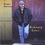 Dennis Davidson Ordinary Lives