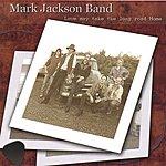 Mark Jackson Love May Take The Long Road Home