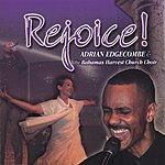 Adrian Edgecombe Rejoice!