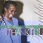 Dr. Gladys Hardy Thankful