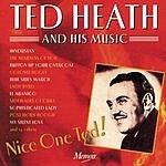 Ted Heath Nice One Ted!