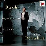 Murray Perahia English Suites Nos. 2, 4 & 5