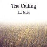 Bill Isles The Calling