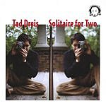 Tad Dreis Solitaire For Two