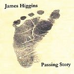 James Higgins Passing Story